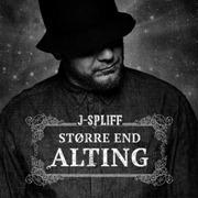 J-Spliff - St├©rre End Alting_cover